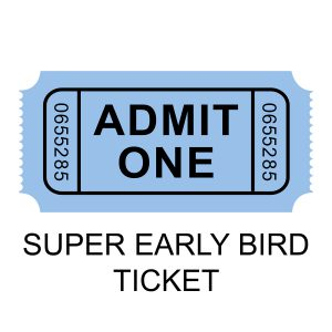 Super Early Bird Ticket